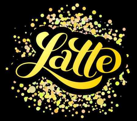Latte brush lettering. Vector illustration for banner or poster  イラスト・ベクター素材