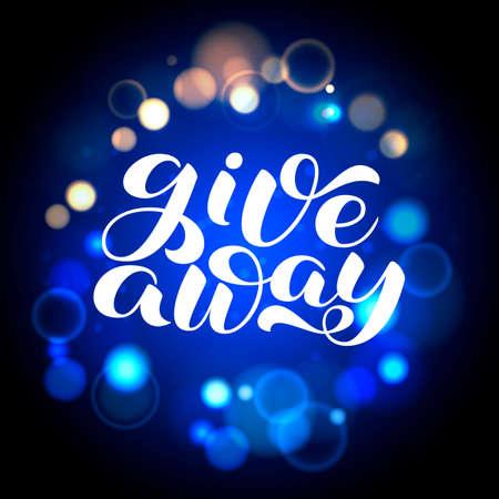 Giveaway brush lettering. Word for clothes, banner or postcard. Vector illustration