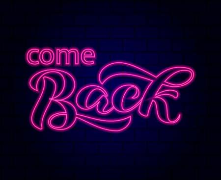 Come back brush lettering. Vector illustration for card or banner