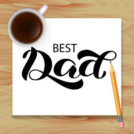 Best Dad brush lettering. Vector illustration for banner or card Stock fotó - 129108859