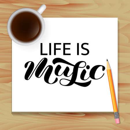Life is Music brush lettering.