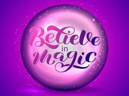 Believe in magic lettering. Purple crystal ball. Stock fotó