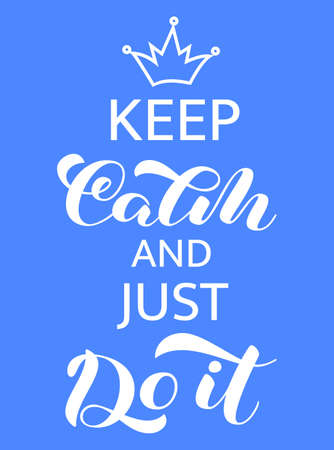 Keep Calm and just do it lettering. Stock fotó