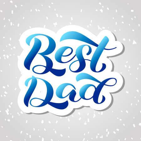 Best dad lettering.