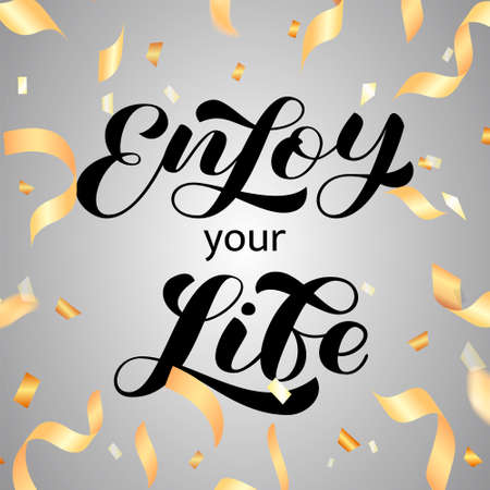 Enjoy your life brush lettering. Vector stock illustration for clothing or banner