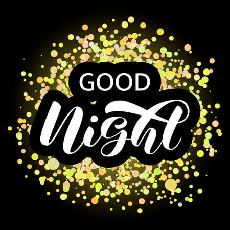 Good night brush lettering. Vector stock illustration for card or poster