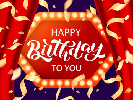 Happy birthday to you brush lettering on a frame with light bulbs. Vector stock illustration for card or banner Ilustrace