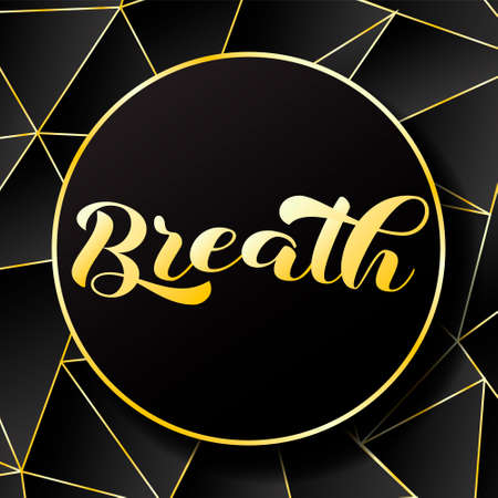 Breath brush lettering. Vector stock illustration for banner or poster