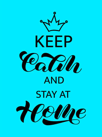 Vector stock illustration. Keep calm and Stay at home brush lettering for banner or poster Illustration
