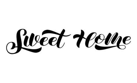 Vector stock illustration. Home Sweet home brush lettering for banner or poster