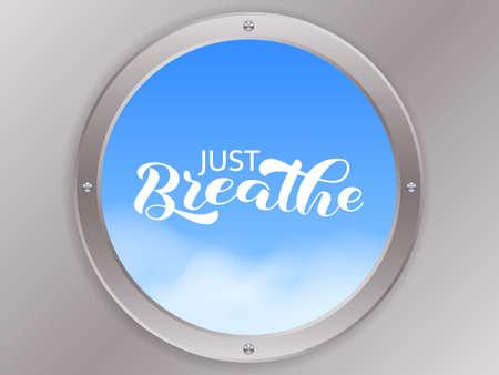 Just Breathe brush lettering. Vector stock illustration for banner