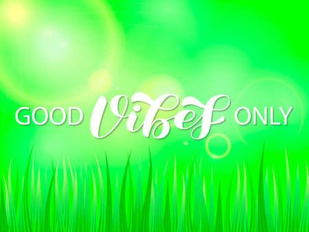 Good Vibes only brush lettering. Vector stock illustration for banner or poster  イラスト・ベクター素材