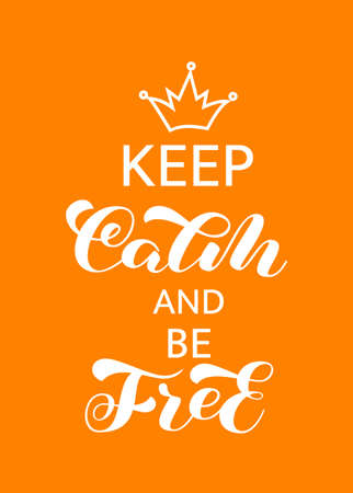 Keep Calm and Be Free brush lettering. Vector stock illustration for card or poster