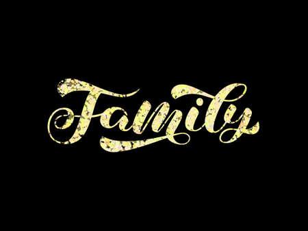 Family brush lettering. Vector stock illustration for card or poster  イラスト・ベクター素材