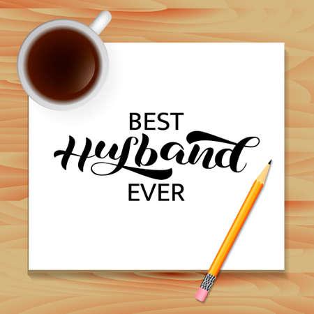 Vector stock illustration. Best Husband ever brush lettering for banner  イラスト・ベクター素材