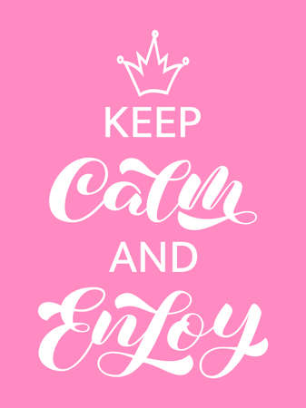 Keep calm and Enjoy brush lettering. Vector stock illustration for card or poster Иллюстрация