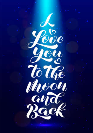 I Love you to the moon and back brush lettering. Vector stock illustration for card or poster