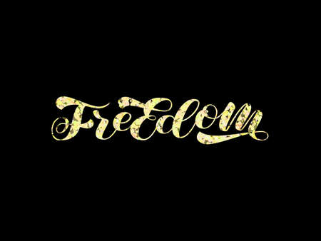 Freedom brush lettering. Vector stock illustration for card or poster Иллюстрация