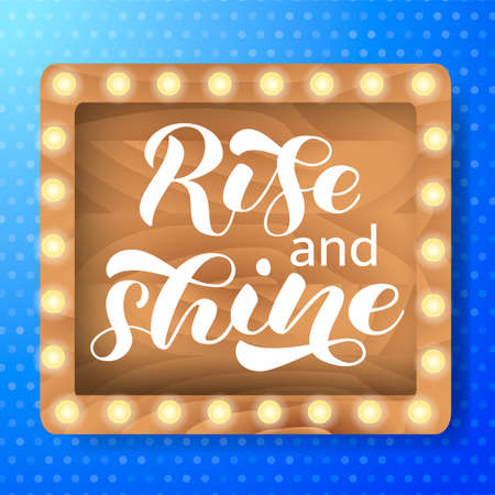 Rise and Shine brush lettering. Phrase for banner or poster. Vector stock illustration