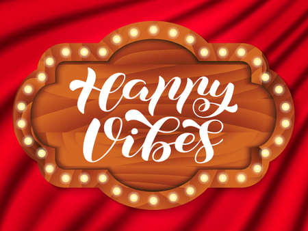 Happy Vibes brush lettering. Vector stock illustration for banner or poster