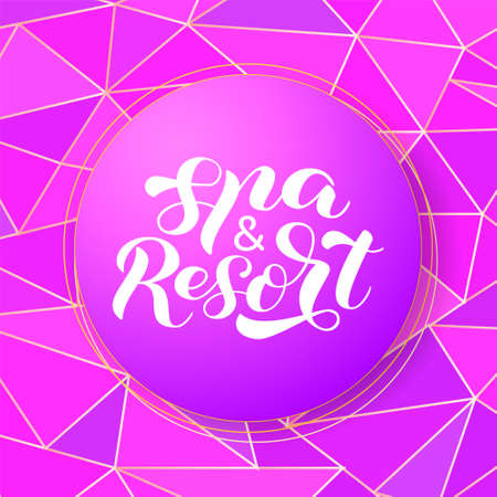 Spa & Resort brush lettering. Vector illustration for poster or banner