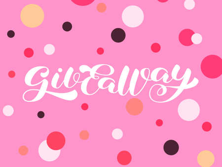 Giveaway brush lettering. Vector stock illustration for poster or banner Иллюстрация