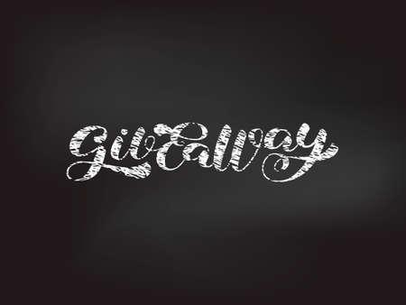 Giveaway brush lettering. Vector stock illustration for poster or banner Ilustración de vector