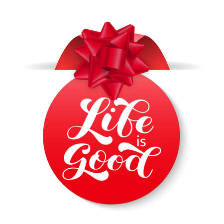 Life is good brush lettering. Vector stock illustration for banner or poster