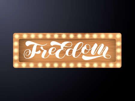 Freedom brush lettering. Vector stock illustration for card or poster