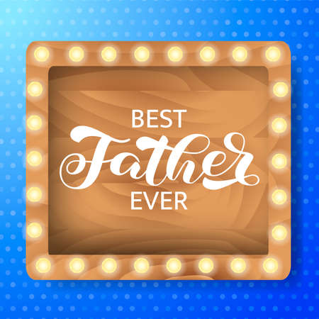 Best Father ever brush lettering. Vector stock illustration for banner or poster Ilustracja