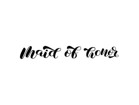 Maid of honor brush lettering. Word for banner or poster. Vector stock illustration Illusztráció