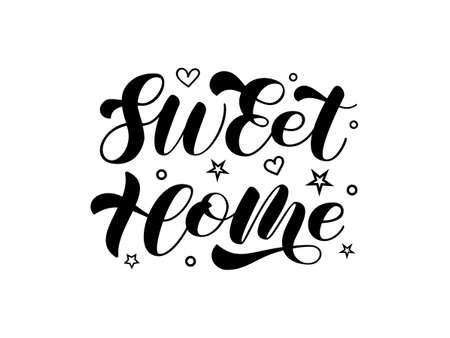 Vector stock illustration. Sweet home brush lettering for banner or poster