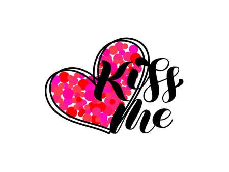 Vector stock illustration. Kiss me brush lettering for banner or card