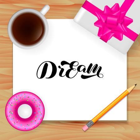 Dream brush lettering. Vector stock illustration for card or poster