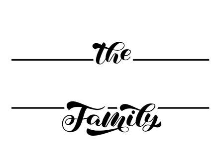 The family brush lettering frame monogram. Vector stock illustration for banner or poster, cloth or sticker. Copy space