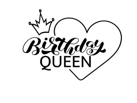 Birthday queen brush lettering. Vector stock illustration for card or banner, clothes