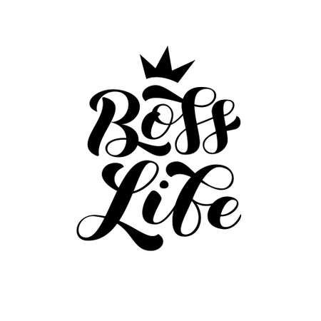 Boss Life brush lettering. Quote for card or clothes. Vector stock illustration