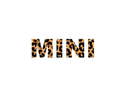 Word Mini with leopard print isolated on a white background for poster or banner. Vector stock illustration.