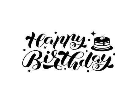 Happy birthday brush lettering. Vector stock illustration for card or banner