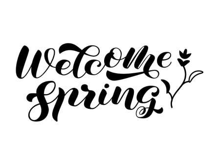 Welcome Spring brush lettering. Vector stock illustration for poster or banner