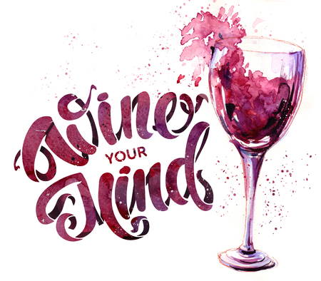 A glass of red wine and lettering. Hand drawn watercolor illustration