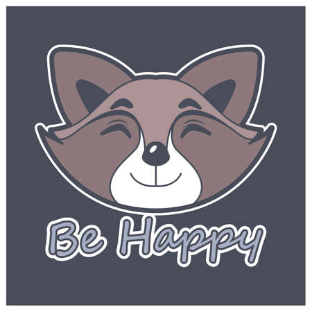 Happy raccoon face with motivational text