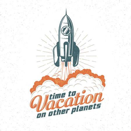 휴가 레트로, 로켓을 비행 포스터. 우주선을 시작합니다. 별도의 레이어에 복고풍 질감입니다. 일러스트