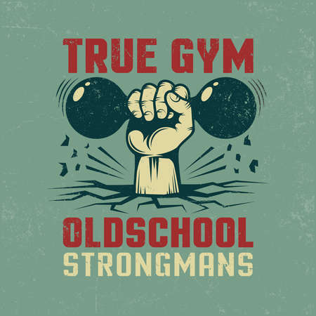 True gym -  vintage sports poster for a fitness club with  hand and dumbbell. Textures on separate layers and can be easily disabled.