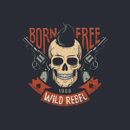 Schedel met twee pistolen en stijlvol haar met geboren vrije wilde rebellenwoorden. Vector illustratie. Versleten textuur op een aparte laag en kan eenvoudig worden uitgeschakeld. Stock Illustratie