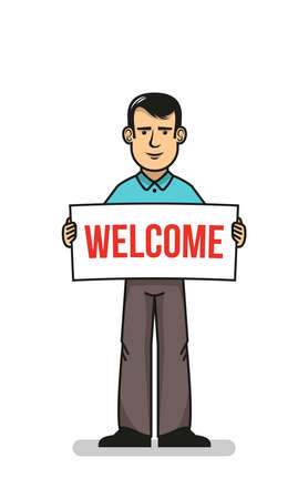 Positive man in blue shirt standing and holding sign with welcome word.  Vector illustration. Stock Vector - 85127803