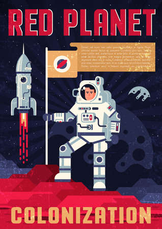 Astronaut in spacesuit with fluttering flag on the surface of another planet, retro poster template in a flat style. Grunge worn texture on a separate layer and easily deactivated. Иллюстрация