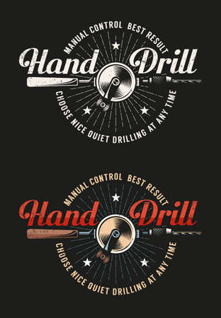 Retro workshop  emblem with hand drill. Grunge texture on a separate layer Illustration