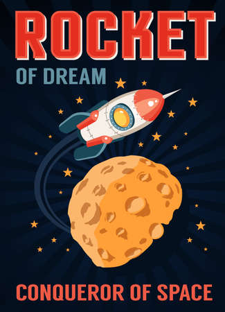 Rocket in space flies over a planet with craters similar to the moon. Retro poster in cartoon style.