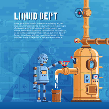 The robot pours liquid from a reservoir with pipes into a bucket. Steampunk machine. Vector poster template.
